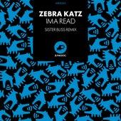 Ima Read by Zebra Katz