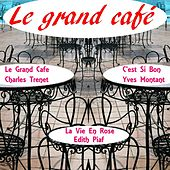 Le grand cafe by Various Artists