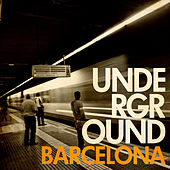 Underground Barcelona by Various Artists