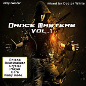 Dance Masterz, Vol. 1 (Mixed By Doctor White) by Various Artists