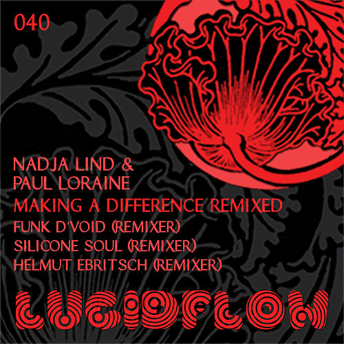 Making A Difference Remixed by Paul Loraine
