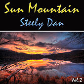Sun Mountain Vol. 2 von Steely Dan