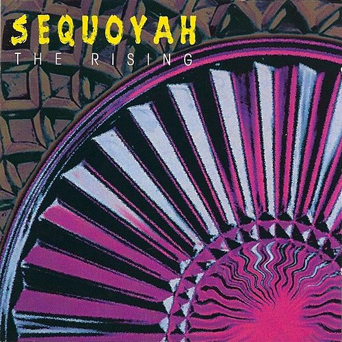 The Rising by Sequoyah