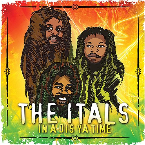 In A Dis Ya Time by The Itals