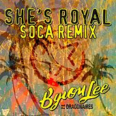 She's Royal [Soca Remix] by Byron Lee & The Dragonaires