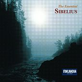 The Essential Sibelius by Various Artists