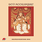 Devi....Mookambike by Various Artists