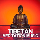 Tibetan Meditation Music: Tibetan Music Therapy, Lama Meditation Oriental Music Background, Tibetan Song and Sounds of Nature, Relaxation Meditation Buddhist Music and Lullaby Relaxing Songs by Tibetan Meditation Music