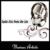 Radio Hits From The 50's von Various Artists