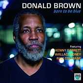 Born to Be Blue by Donald Brown