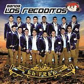 El Free by Banda Los Recoditos
