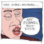 Not Richard, But Dick by The Dead Milkmen