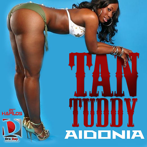 Tan Tuddy - EP by Aidonia