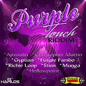 Purple Touch Riddim by Various Artists