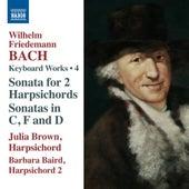 W.F. Bach: Keyboard Works, Vol. 4 by Julia Brown