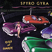 Rites Of Summer by Spyro Gyra
