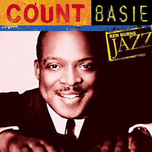 Ken Burns JAZZ Collection by Count Basie