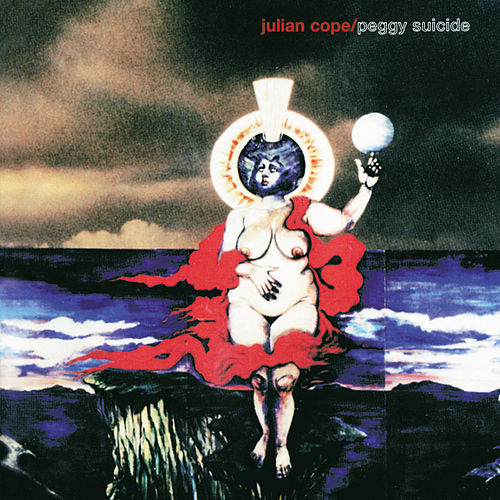 Peggy Suicide by Julian Cope