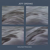 Soundtracks by Jeff Greinke