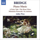 BRIDGE: Piano Music, Vol. 1 by Frank Bridge