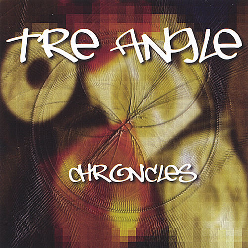 Chronicles by Tre Angle