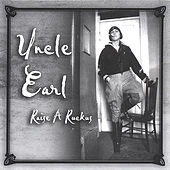 Raise a Ruckus by Uncle Earl