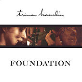 Foundation by Trina Hamlin