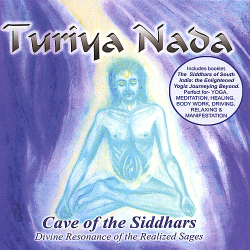 Cave of the Siddhars by Turiya Nada