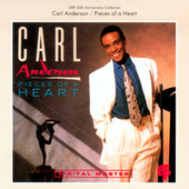 Pieces Of A Heart by Carl Anderson