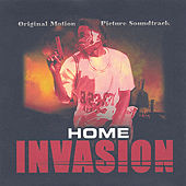 Home Invasion Original Motion Picture Soundtrack by Various Artists