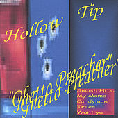 Ghetto Preacher by Hollow Tip