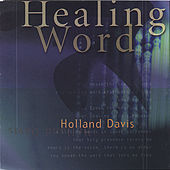 Healing Word by Holland Davis