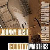 Country Masters by Johnny Bush