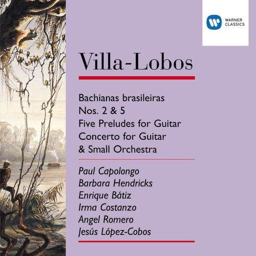 Villa-Lobos: Bachianas Brasileiras Nos.2 & 5/Five Preludes for Guitar/Concerto for Guitar & small orchestra by Angel Romero
