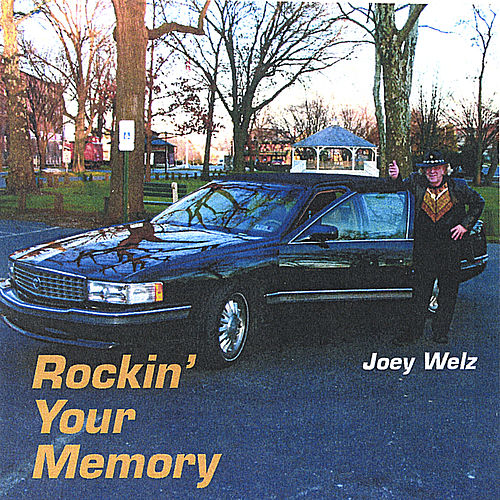 Rockin' Your Memory by Joey Welz