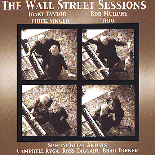 The Wall Street Sessions by Joani Taylor