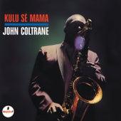 Kulu Se Mama by John Coltrane