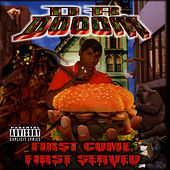 First Come, First Served by Kool Keith