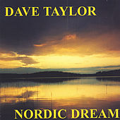 Nordic Dream by Dave Taylor