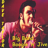 Big Band Boogie & Jive by Dave Taylor