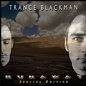 Runaway - Special Edition by Trance Blackman
