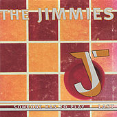 Someone Has To Play Last by The Jimmies