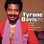 Super Hits by Tyrone Davis