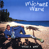 Make A Wish by Michael Ward