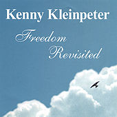 Freedom Revisited by Kenny Kleinpeter