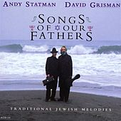Songs Of Our Fathers: Traditional Jewish Melodies by Andy Statman
