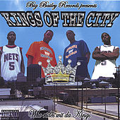Who Rides Wit Da Kings by Kings Of The City