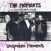 Unspoken Moments by The Moments