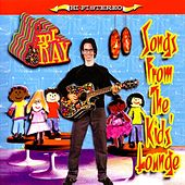 Songs From The Kids' Lounge by Mr. Ray