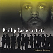 The Journey Continues by Phillip Carter